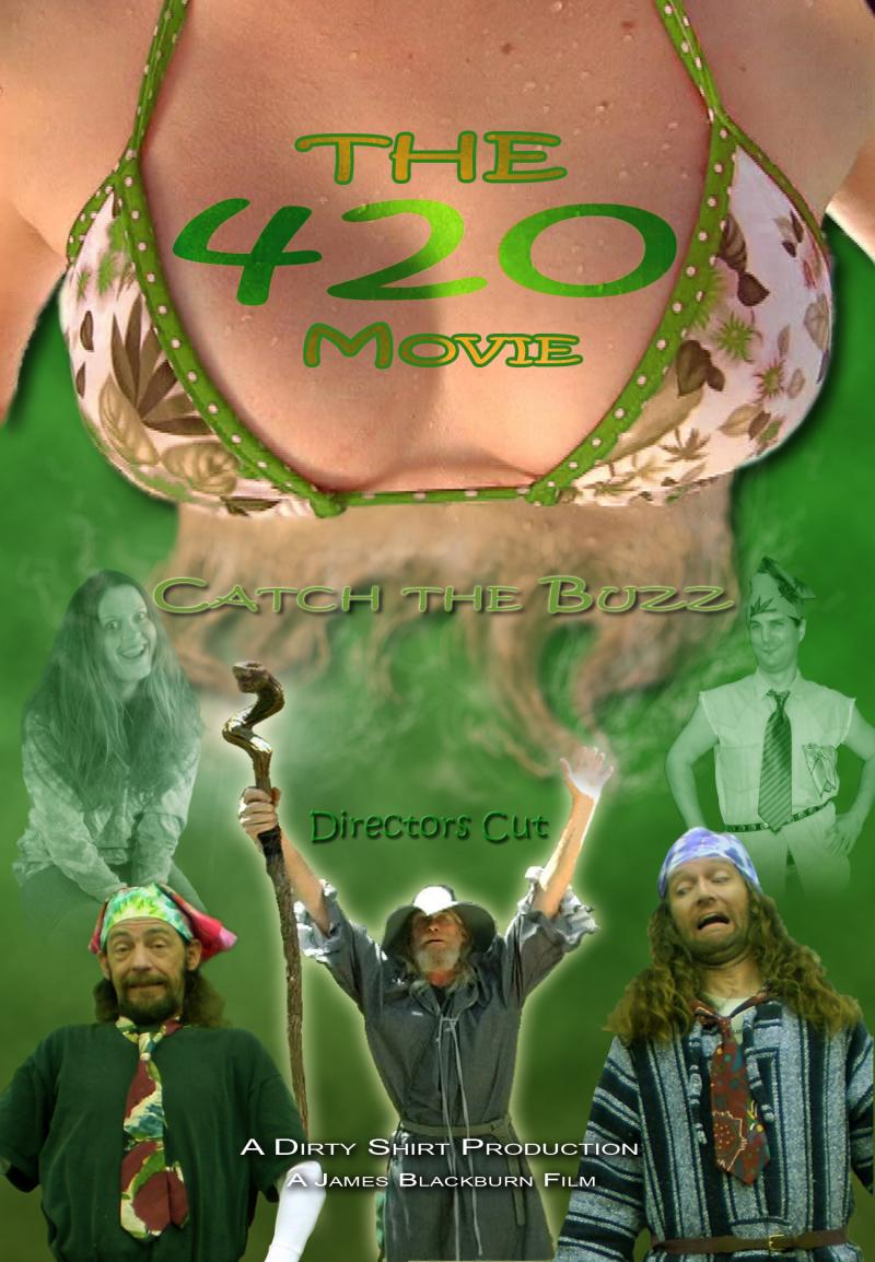 """The 420 Movie"" (2009) - Created by: James Blackburn"