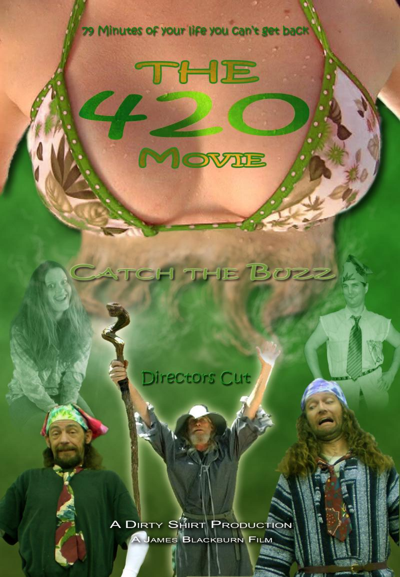 """The 420 Movie"" - Created by: James Blackburn"