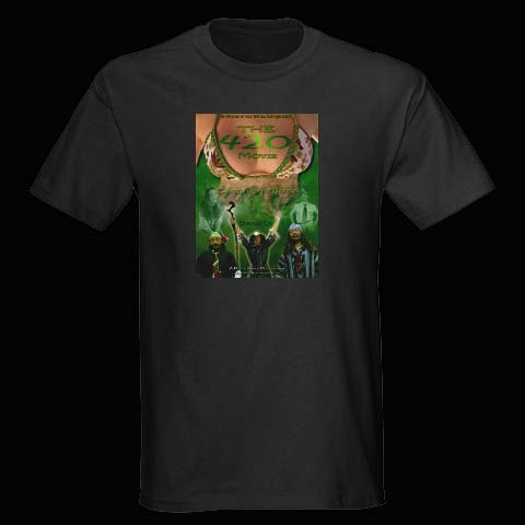 """The 420 Movie"" the T-Shirt"